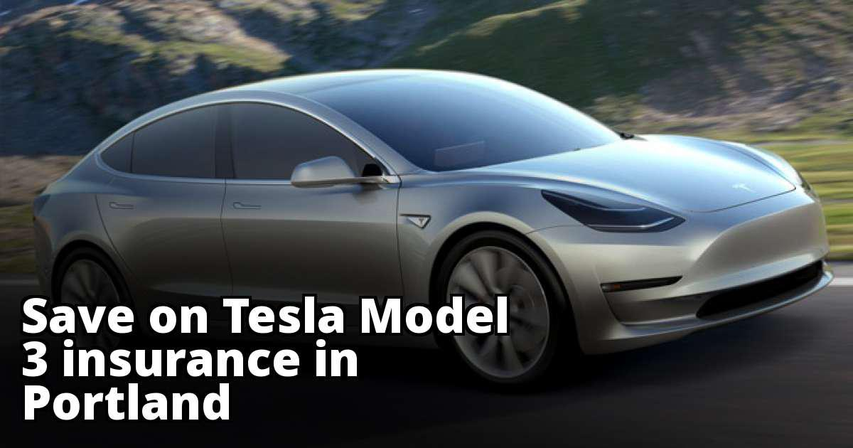 Tesla Model 3 Insurance Rates in Portland, OR